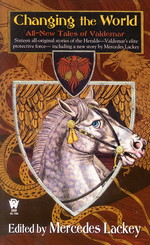 Valdemar: Tales of Valdemar nr. 5: Changing the World: All-New Tales of Valdemar (Lackey, Mercedes (Ed.))