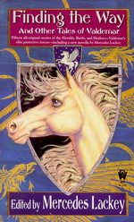 Valdemar: Tales of Valdemar nr. 6: Finding the Way and Other Tales of Valdemar (Lackey, Mercedes (Ed.))