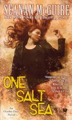 October Daye nr. 5: One Salt Sea (McGuire, Seanan)