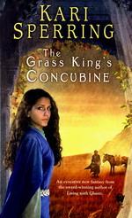 Grass King's Concubine, The - TILBUD (så længe lager haves, der tages forbehold for udsolgte varer) (Sperring, Kari)