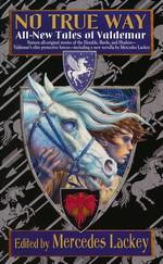 Valdemar: Tales of Valdemar nr. 8: No True Way: All-New Tales of Valdemar (Lackey, Mercedes (Ed.))