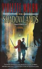 Novel of the Mirror Lands nr. 2: Shadowlands - TILBUD (så længe lager haves, der tages forbehold for udsolgte varer) (Malan, Violette)
