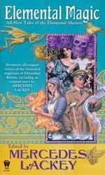 Elemental Masters nr. 7,5: Elemental Magic (Lackey, Mercedes)