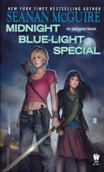 InCryptid nr. 2: Midnight Blue-Light Special (McGuire, Seanan)