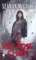 October Daye nr. 9: Red-Rose Chain, A (McGuire, Seanan)