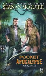 InCryptid nr. 4: Pocket Apocalypse (McGuire, Seanan)