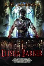 Dark Apostle nr. 1: Elisha Barber (Ambrose, E. C.)