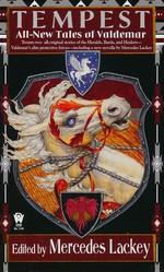 Valdemar: Tales of Valdemar nr. 10: Tempest: All-New Tales of Valdemar (Lackey, Mercedes (Ed.))