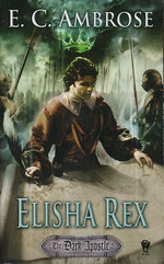 Dark Apostle nr. 3: Elisha Rex (Ambrose, E. C.)
