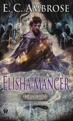 Dark Apostle nr. 4: Elisha Mancer (Ambrose, E. C.)