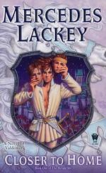 Valdemar: Herald Spy nr. 1: Closer to Home (Lackey, Mercedes)
