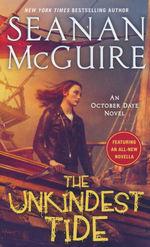October Daye nr. 13: Unkindest Tide, The (McGuire, Seanan)