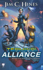 Janitors of the Post-Apocalypse, The nr. 1: Terminal Alliance (Hines, Jim C.)