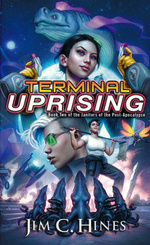 Janitors of the Post-Apocalypse, The nr. 2: Terminal Uprising (Hines, Jim C.)