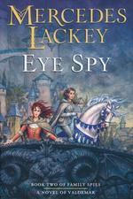 Valdemar: Family Spies (HC) nr. 2: Eye Spy (Lackey, Mercedes)