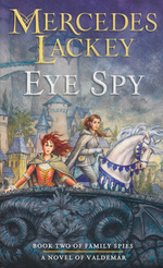 Valdemar: Family Spies nr. 2: Eye Spy (Lackey, Mercedes)