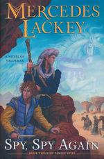 Valdemar: Family Spies (HC) nr. 3: Spy, Spy Again (Lackey, Mercedes)