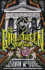 Ghost Roads (TPB) nr. 2: Girl in the Green Silk Gown, The (McGuire, Seanan)
