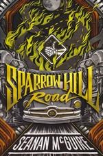 Ghost Roads (TPB) nr. 1: Sparrow Hill Road (McGuire, Seanan)