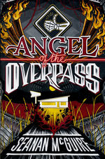 Ghost Roads (TPB) nr. 3: Angel of the Overpass (McGuire, Seanan)