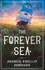 nr. 1: Forever Sea, The (HC) (Johnson, Joshua Phillip)