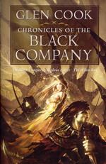 Chronicles of the Black Company (TPB) nr. 1: Chronicles of the Black Company (The Black Company, Shadows Linger og The White Rose) (Cook, Glen)
