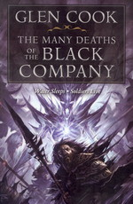 Chronicles of the Black Company (TPB) nr. 4: Many Deaths of the Black Company, The (Water Sleeps, Soldiers Live) (Cook, Glen)
