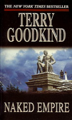 Sword of Truth nr. 8: Naked Empire (Goodkind, Terry)