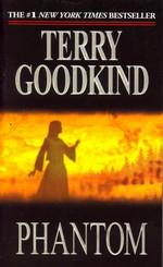 Sword of Truth nr. 10: Phantom (Goodkind, Terry)