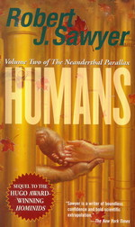 Neanderthal Parallax nr. 2: Humans - TILBUD (så længe lager haves, der tages forbehold for udsolgte varer) (Sawyer, Robert J.)