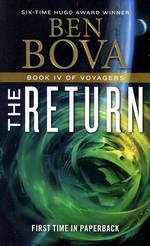 Voyagers nr. 4: Return, The (Grand Tour 19) (Bova, Ben)