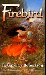 Firebird - TILBUD (så længe lager haves, der tages forbehold for udsolgte varer) (Robertson, R. Garcia y)