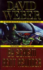 Safehold nr. 2: By Schism Rent Asunder (Weber, David)