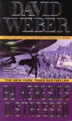 Safehold nr. 3: By Heresies Distressed (Weber, David)
