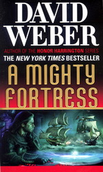 Safehold nr. 4: Mighty Fortress, A (Weber, David)