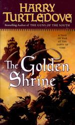 Opening of the World nr. 3: Golden Shrine, The - TILBUD  (så længe lager haves, der tages forbehold for udsolgte varer) (Turtledove, Harry)