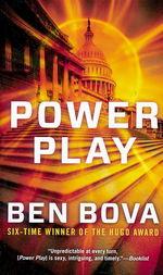 Power nr. 1: Power Play (Bova, Ben)