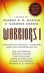 Warriors nr. 1: Warriors Vol. 1  - TILBUD (så længe lager haves, der tages forbehold for udsolgte varer) (Martin, George R.R. & Dozois, Gardner (Ed.))