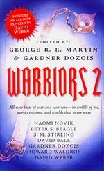 Warriors nr. 2: Warriors Vol. 2  - TILBUD (så længe lager haves, der tages forbehold for udsolgte varer) (Martin, George R.R. & Dozois, Gardner (Ed.))