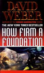 Safehold nr. 5: How Firm a Foundation (Weber, David)