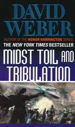 Safehold nr. 6: Midst Toil and Tribulation (Weber, David)
