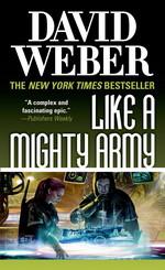 Safehold nr. 7: Like a Mighty Army (Weber, David)
