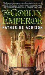 Goblin Emperor, The nr. 1: Goblin Emperor, The (Addison, Katherine)