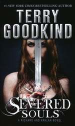Richard and Kahlan  nr. 3: Severed Souls (Sword of Truth 14) (Goodkind, Terry)
