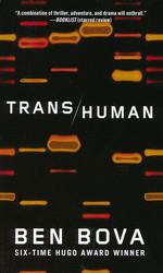 Transhuman (Bova, Ben)