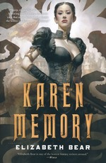 Karen Memory (TPB) nr. 1: Karen Memory (Bear, Elizabeth)