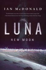 Luna (TPB) nr. 1: New Moon (McDonald, Ian)