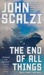 Old Man's War nr. 6: End of All Things, The (Scalzi, John)