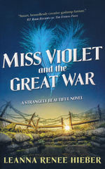 Strangely Beautiful (TPB) nr. 4: Miss Violet and the Great War (Hieber, Leanna Renee)