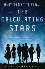 Lady Astronaut (TPB) nr. 1: Calculating Stars, The (Kowal, Mary Robinette )